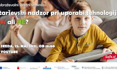 Starševski nadzor pri uporabi tehnologij: DA ali NE?